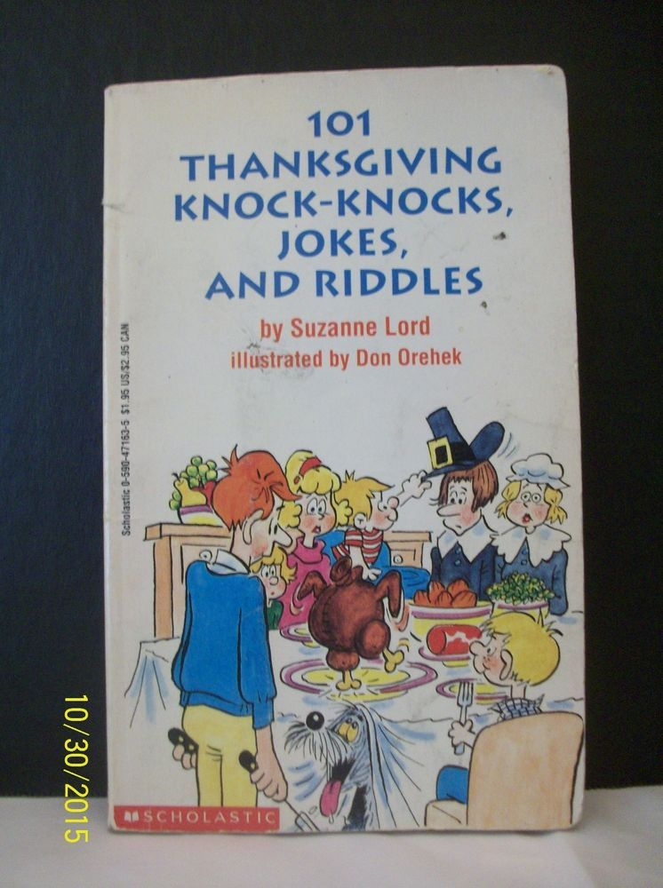 One Hundred One Thanksgiving Knock Knocks, Jokes, And Riddles Suzanne Lord  1993