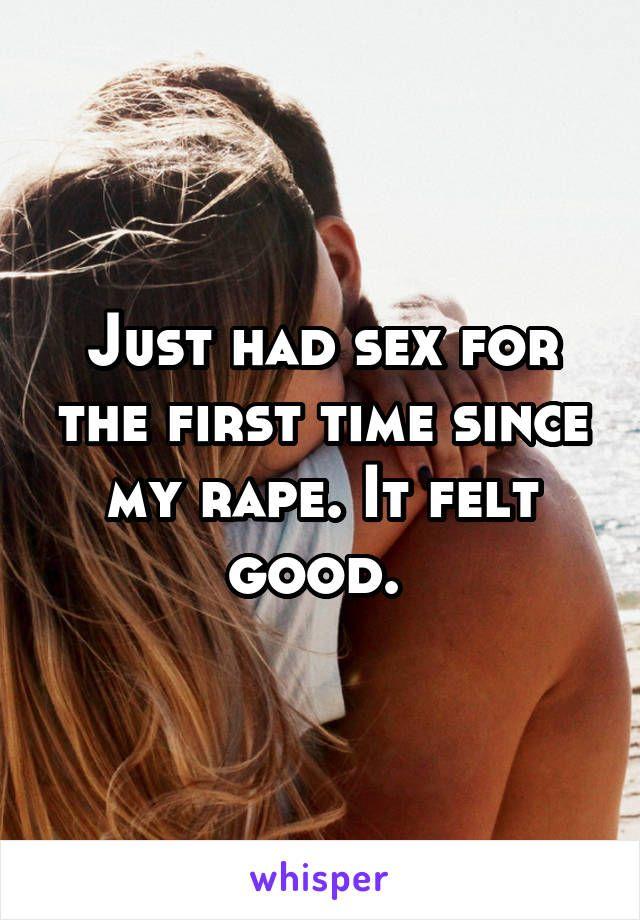 it felt good