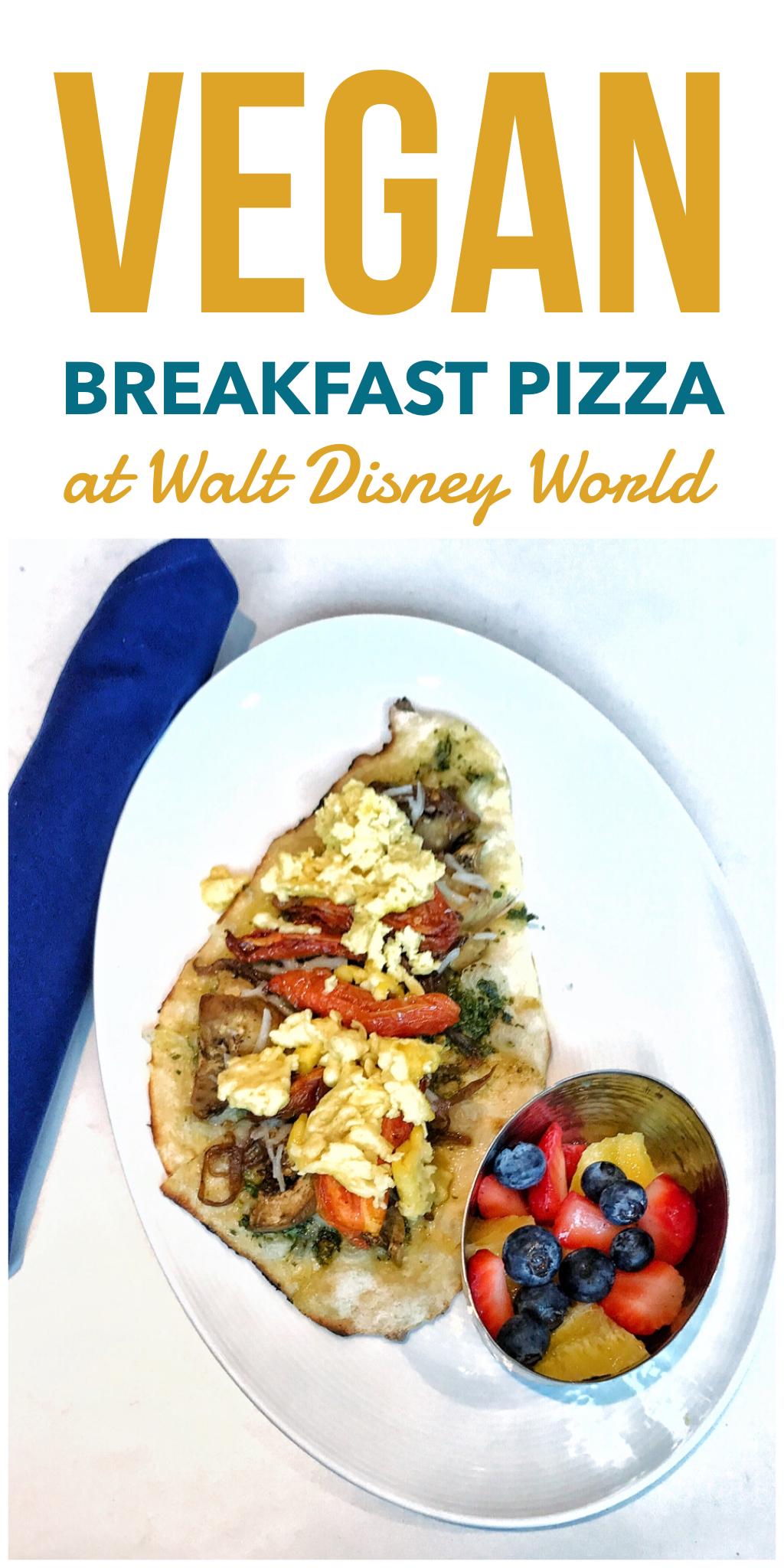 Vegan Breakfast Pizza At Primo Piatto In Disney S Riviera Resort At Walt Disney World In 2020 Vegan Breakfast Pizza Breakfast Pizza Vegas Food