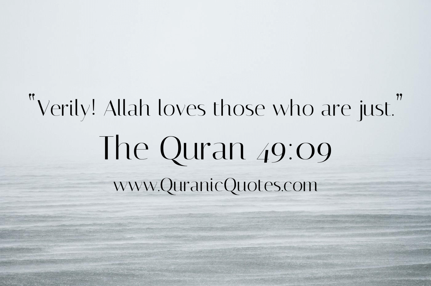 "Quran Quotes About Love 154 The Quran 4909 Surah Alhujurat ""Verily Allah Loves Those"