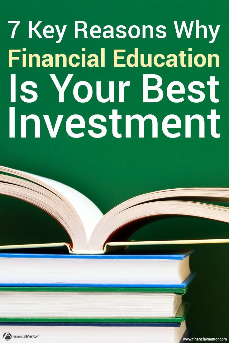 7 Reasons Why Financial Education Is the Best Investment