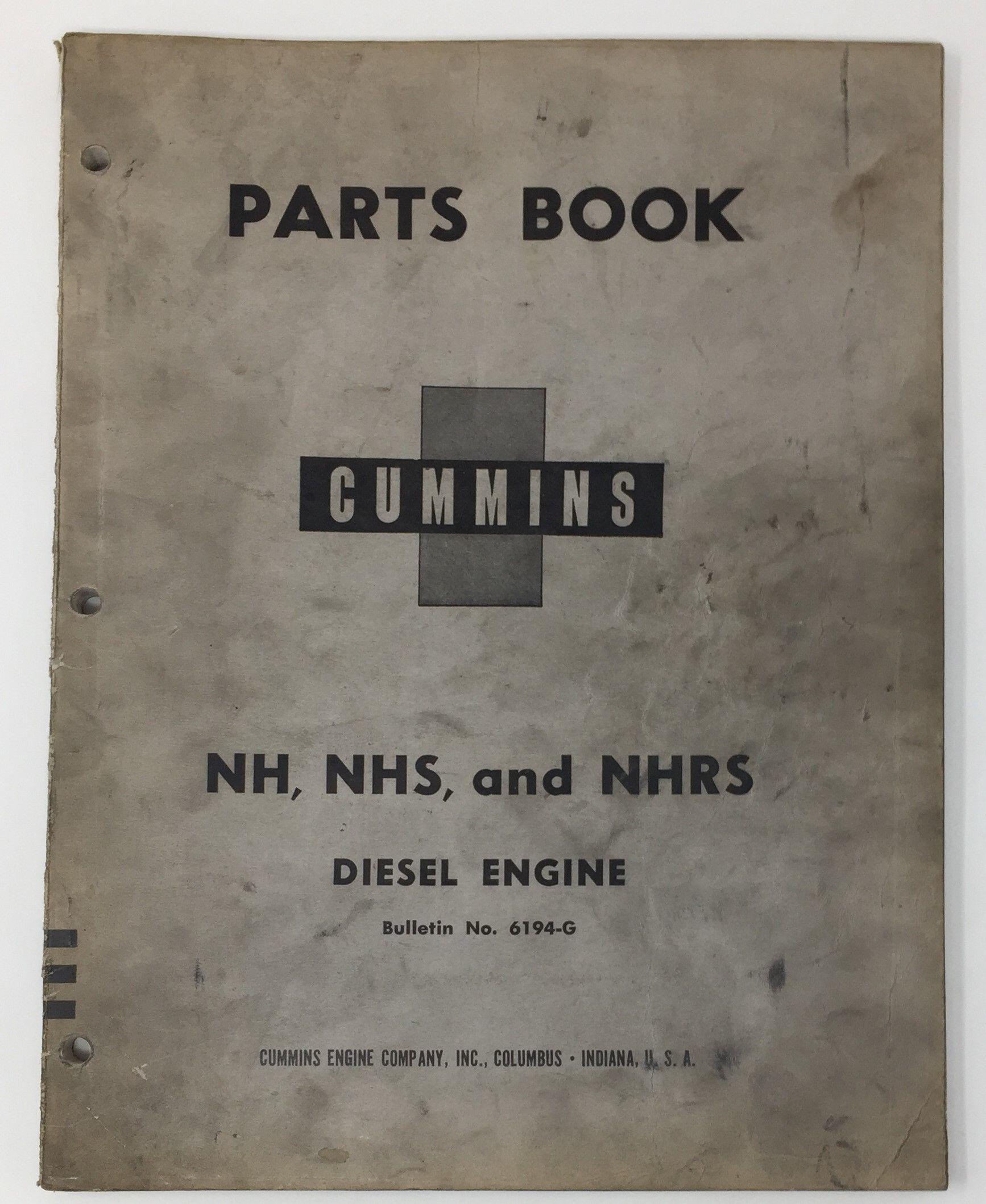 Cummins Nh Nhs Nhrs Diesel Engine Parts Book 6194 G Diesel Engine Cummins Engineering