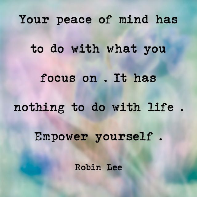 Peaceful Mind Inspiration Quotes Peace Mindfulness