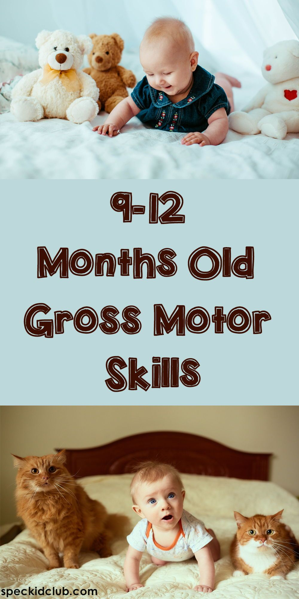 9 12 Months Old Gross Motor Skills Play Based Learning Activities Physical Milestones Physical Development