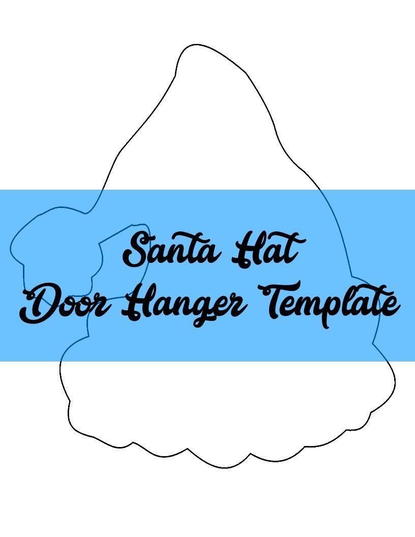 Santa Hat Door Hanger TEMPLATE | Door Hanger Templates | Pinterest ...