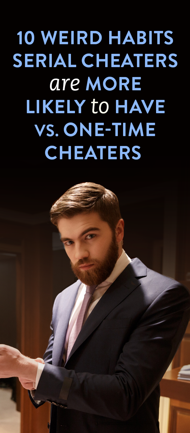 10 Weird Habits Serial Cheaters Are More Likely To Have Vs