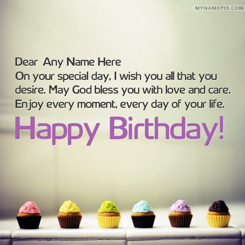 Write Name On Best Ever Happy Birthday Wishes With Picture In Beautiful Style App To Names Collection Of Pix