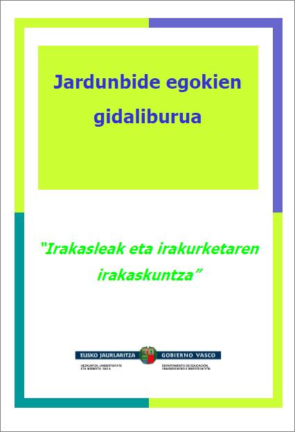 El profesorado ante la enseñanza de la lectura. http://www.hezkuntza.ejgv.euskadi.eus/contenidos/informacion/dig_publicaciones_innovacion/es_escu_inc/adjuntos/16_inklusibitatea_100/100009c_Pub_EJ_%20ensenanza_lectura_c.pdf