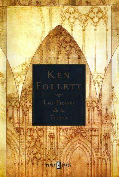 Los libros de Dánae: Los pilares de la Tierra.- Ken Follett