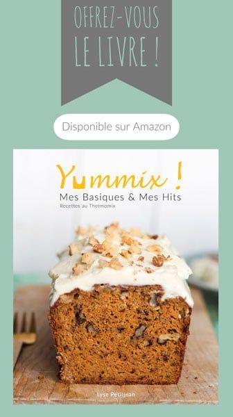 Achetez Le Livre Thermomix De Yummix Sur Amazon Recette