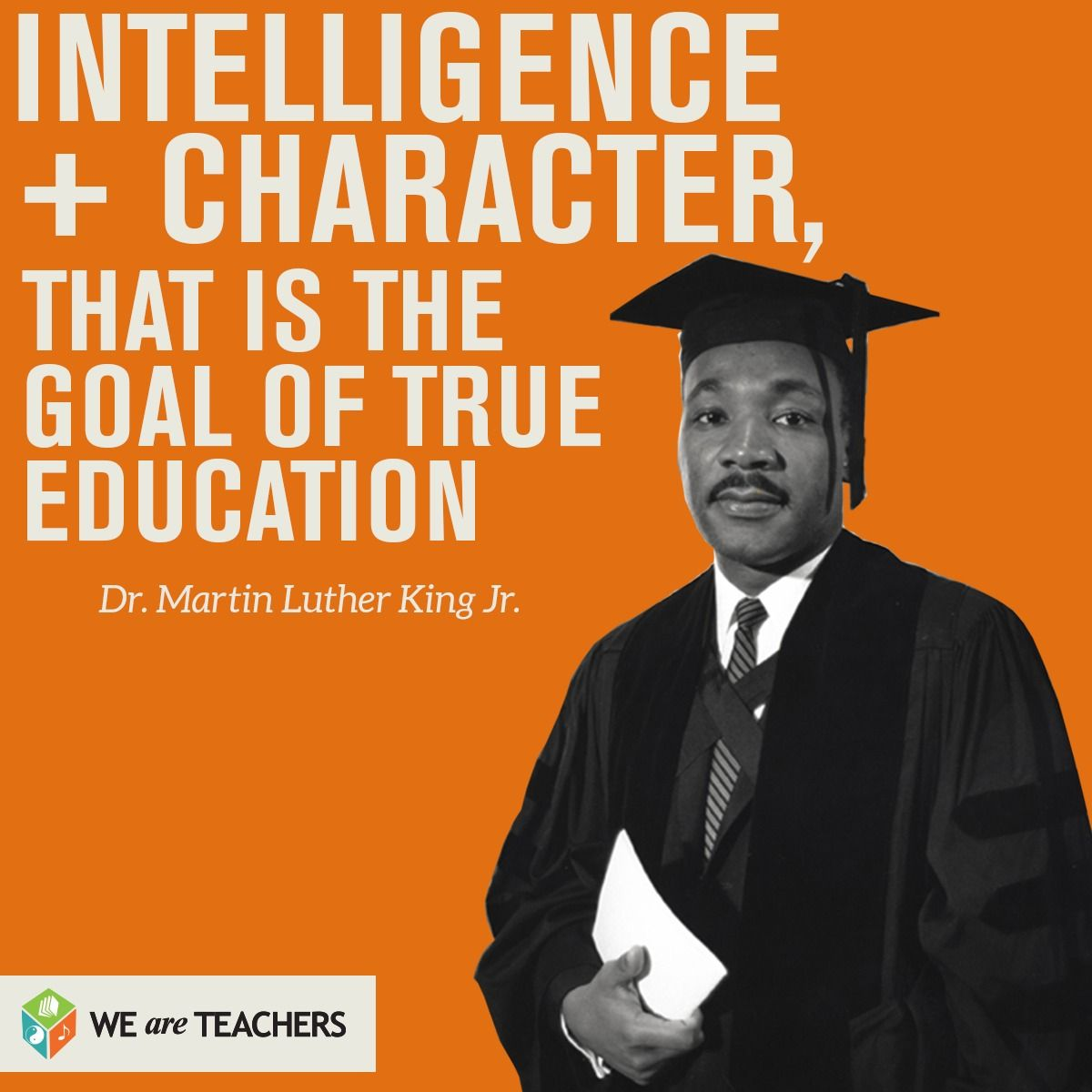 Intelligence + Character - Martin Luther King Jr. quote | Quotes ...