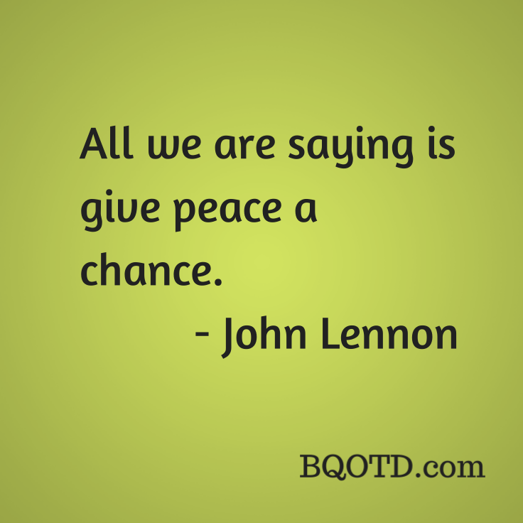 All We Are Saying Is Give Peace A Chance John Lennon Wedding