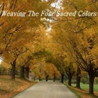 weaving the four sacred colors meditation