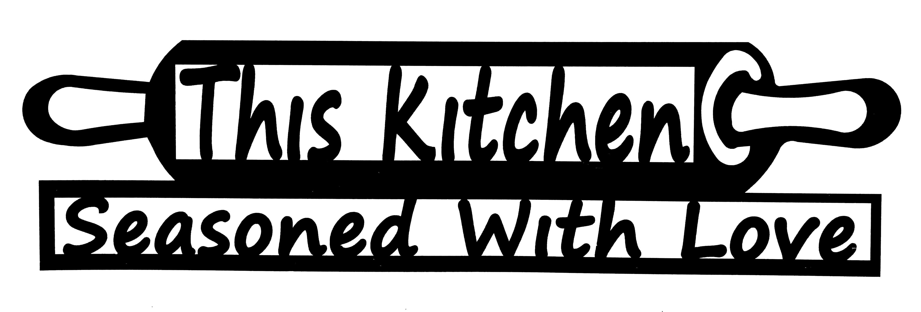 This Kitchen Seasoned With Love, Plasma Cut Metal Sign