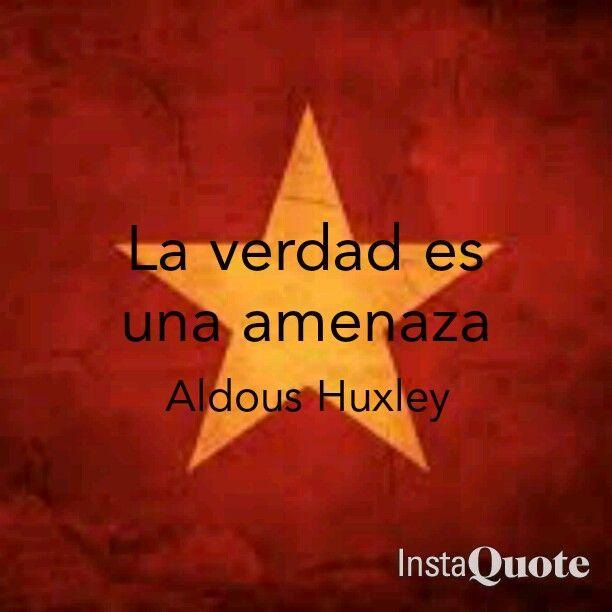 Frases De Un Mundo Feliz Aldous Huxley La Verdad Es Una