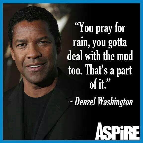 Denzel Washington Quotes Pleasing Denzel Washington Quote  Life.quotes  Pinterest  Spiritual
