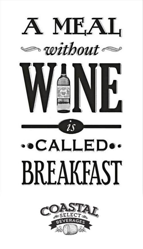 #Wine #Quotes #Coastal #Select #Beverages