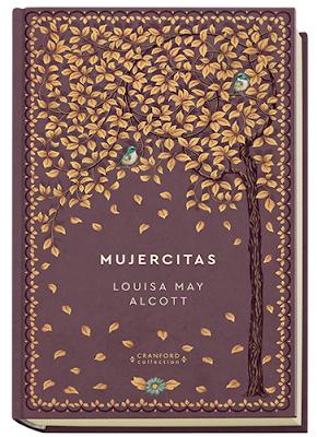 Libros En Mi Biblioteca Mujercitas De Louisa May Alcott Mujercitas Blog De Libros Libros De Leer