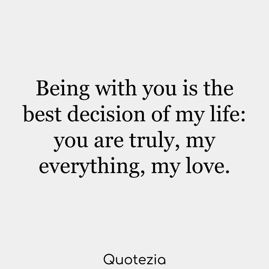 50 You Are My Everything Quotes To Strengthen Your Relationship My Everything Quotes You Are My Everything Quotes My Boyfriend Quotes
