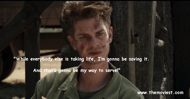 Life Movie Quotes Interesting Hacksaw Ridge  Movie Quote  Movie Quotesthe Moviest