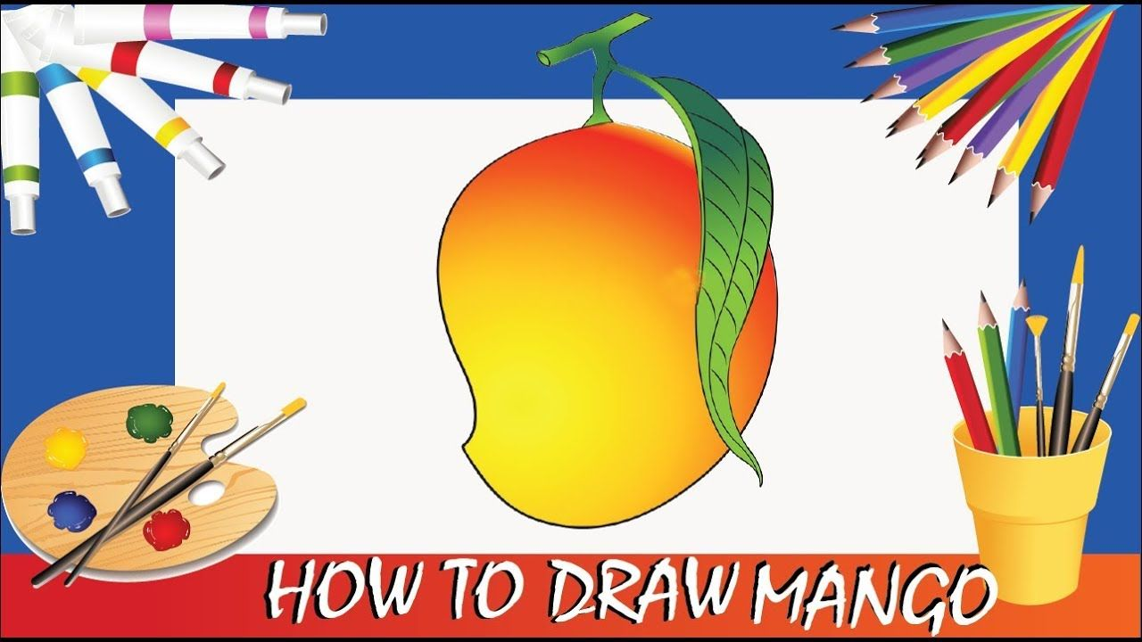 How To Draw A Mango Poster Color With Images Drawings
