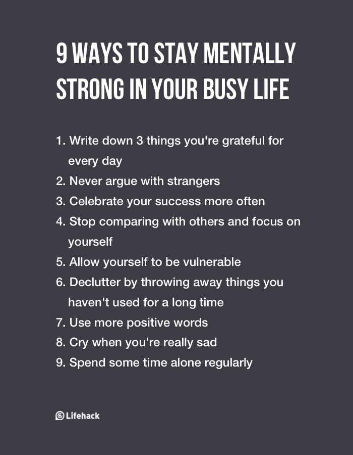 9 Ways To Stay Mentally Strong In Your Busy Life | Personal