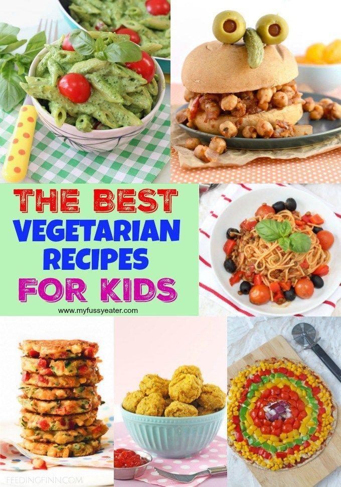 Best Vegetarian Recipes For Kids Best Vegetarian Recipes