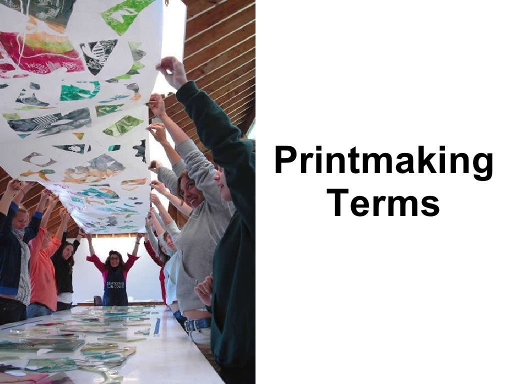 Printmaking Terms Powerpoint Great Images