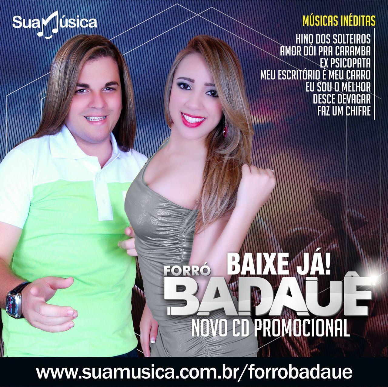 FORRÓ BADAUÊ - CD PROMOCIONAL - OFICIAL AGOSTO 2014  http://suamusica.com.br/forrobadaueagosto2014