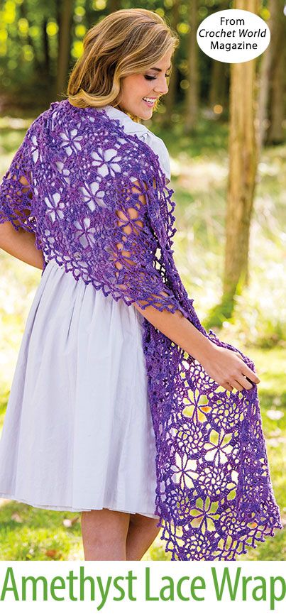 Amethyst Lace Wrap from the April 2016 issue of Crochet World ...
