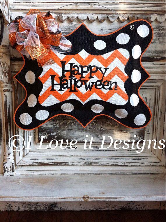 Happy Halloween Burlap Door Hanger by ILoveItDesigns on Etsy, $40.00
