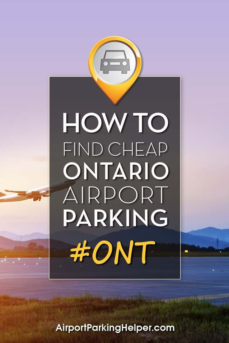 Cheap Ont Parking Denver Airport Ontario Airport Traveling By Yourself
