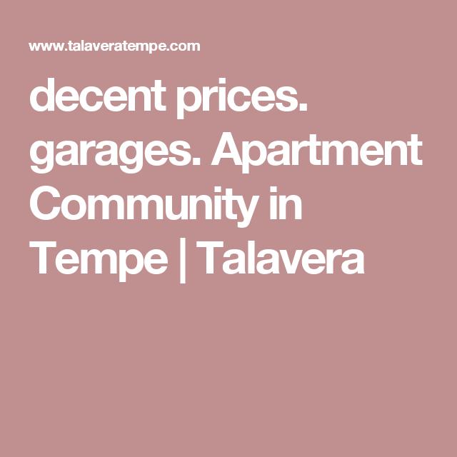 decent prices. garages. Apartment Community in Tempe ...