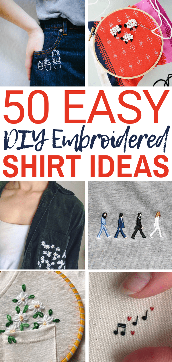 Photo of 50 Easy DIY Embroidery Shirt Designs You Can Do By Hand