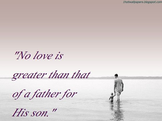 Father And Son Relationship Quotes 60 Truths Pinterest Son Extraordinary Father And Son Quotes Love