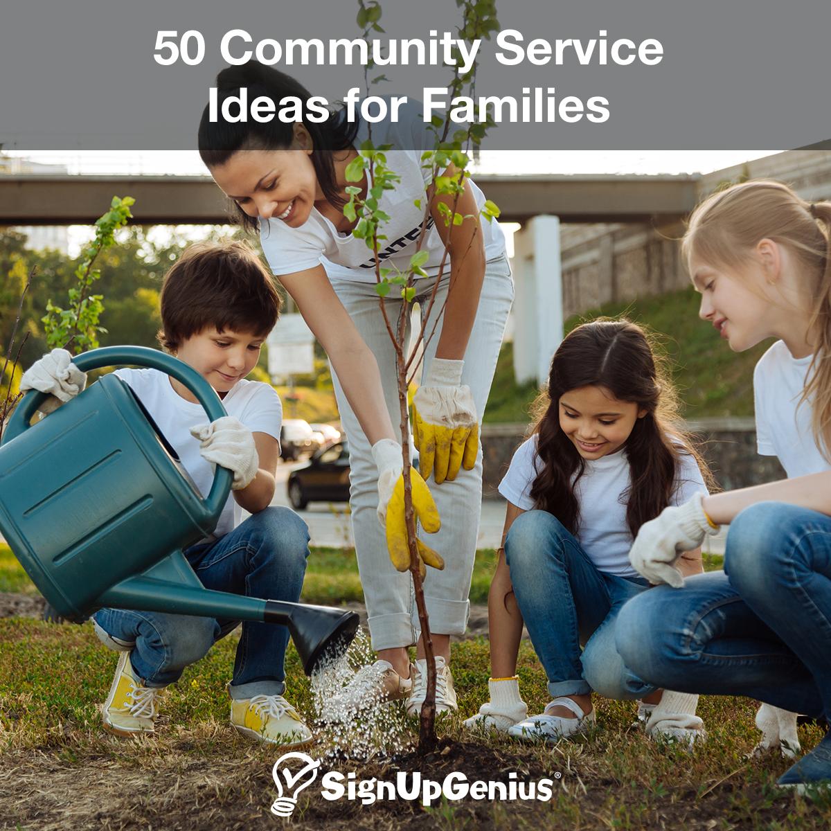 50 Community Service Ideas for Families Community