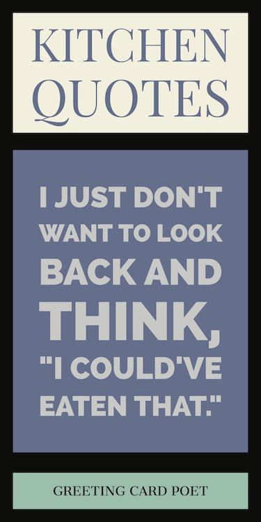 Good Kitchen Quotes and Chef Sayings | Kitchen quotes ...