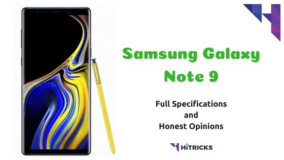 Samsung Galaxy Note 9 Full Phone Specifications and Honest