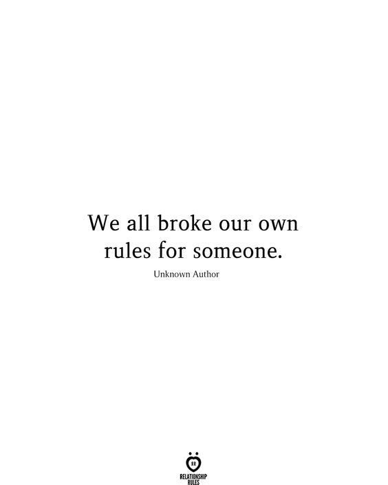 We All Broke Our Own Rules