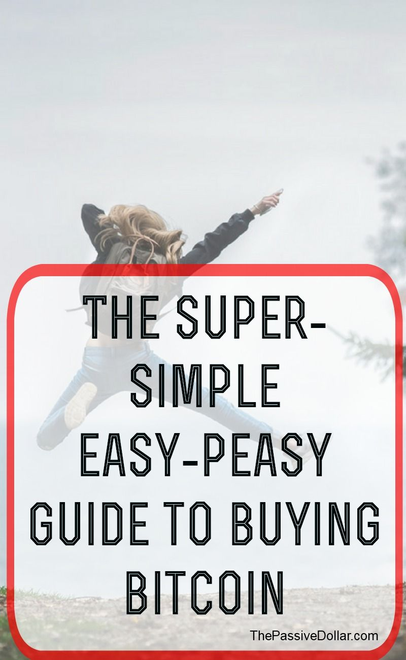 The super simple bitcoin buying guide saving money personal a super awesome guide on buying bitcoin a simple step by step process ccuart Choice Image