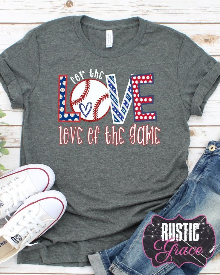 For the Love of the Game Tee | Rustic Grace Tshirts ...