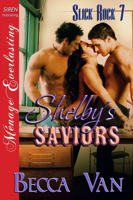 Slick Rock 7  Shelbys Saviors  Blurb  Becca Van Erotic -1526