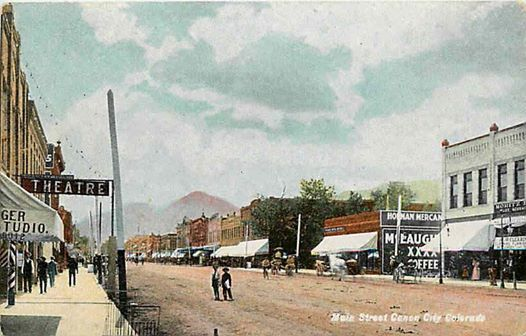 Downtown Canon City 1908 Canon City Canon City Colorado Canyon City