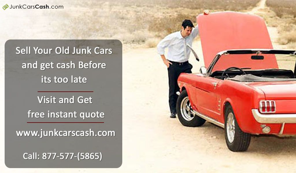 Junk Cars Cash gives quick and effective service directly at your ...