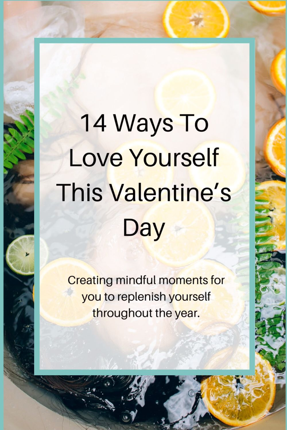 You don't have to be in a relationship in order to receive appreciation or love. In fact, every healthy relationship requires a healthy self esteem and sense of self worth. When you practice selfcare and self-love you set the standard for how you will allow yourself to be treated. Read the entire post for 14 helpful tips to get you on the right path! #selfcare #selflove #selfimprovement #valentinesday #valentinesdaytreats #selfcaretips #selflovetips #womenswellness #healthylifestyletips