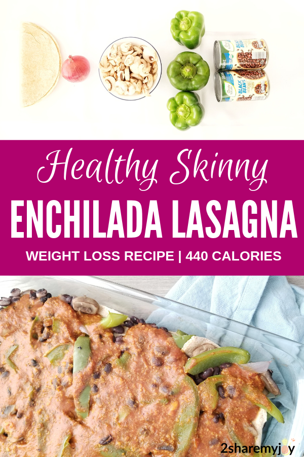 Skinny Vegan Enchilada Lasagna