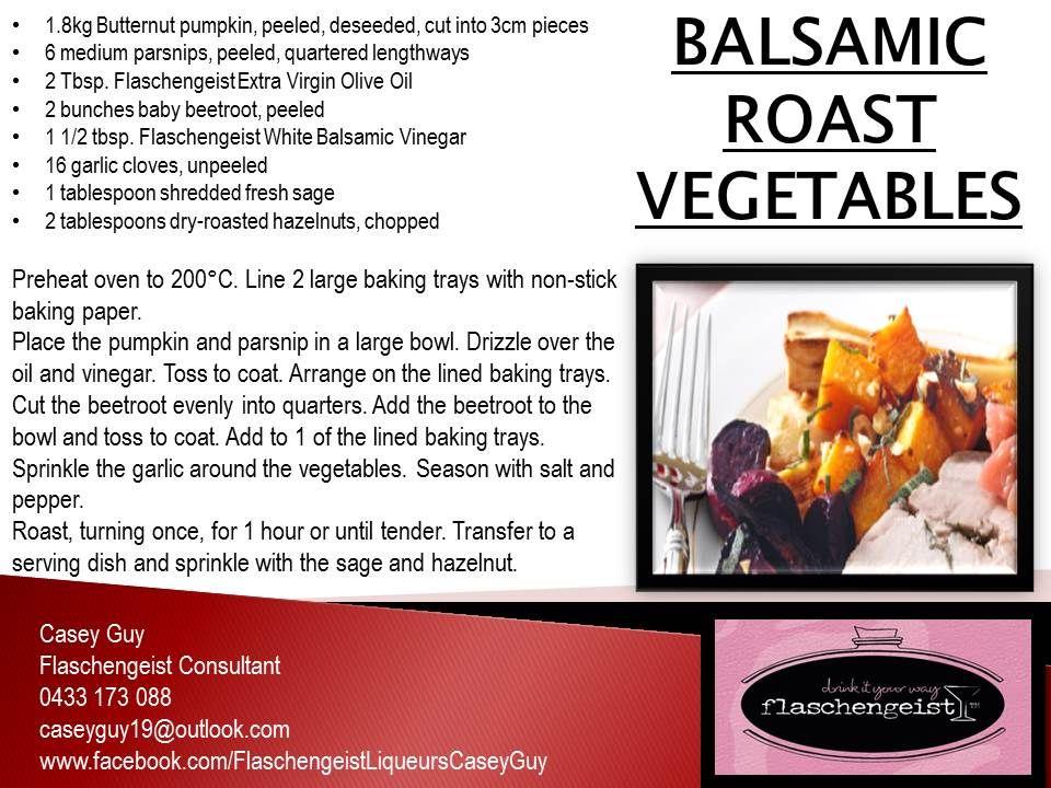 BALSAMIC ROAST VEGETABLES Flaschengeist Extra Virgin Olive Oil Flaschengeist White Balsamic Vinegar