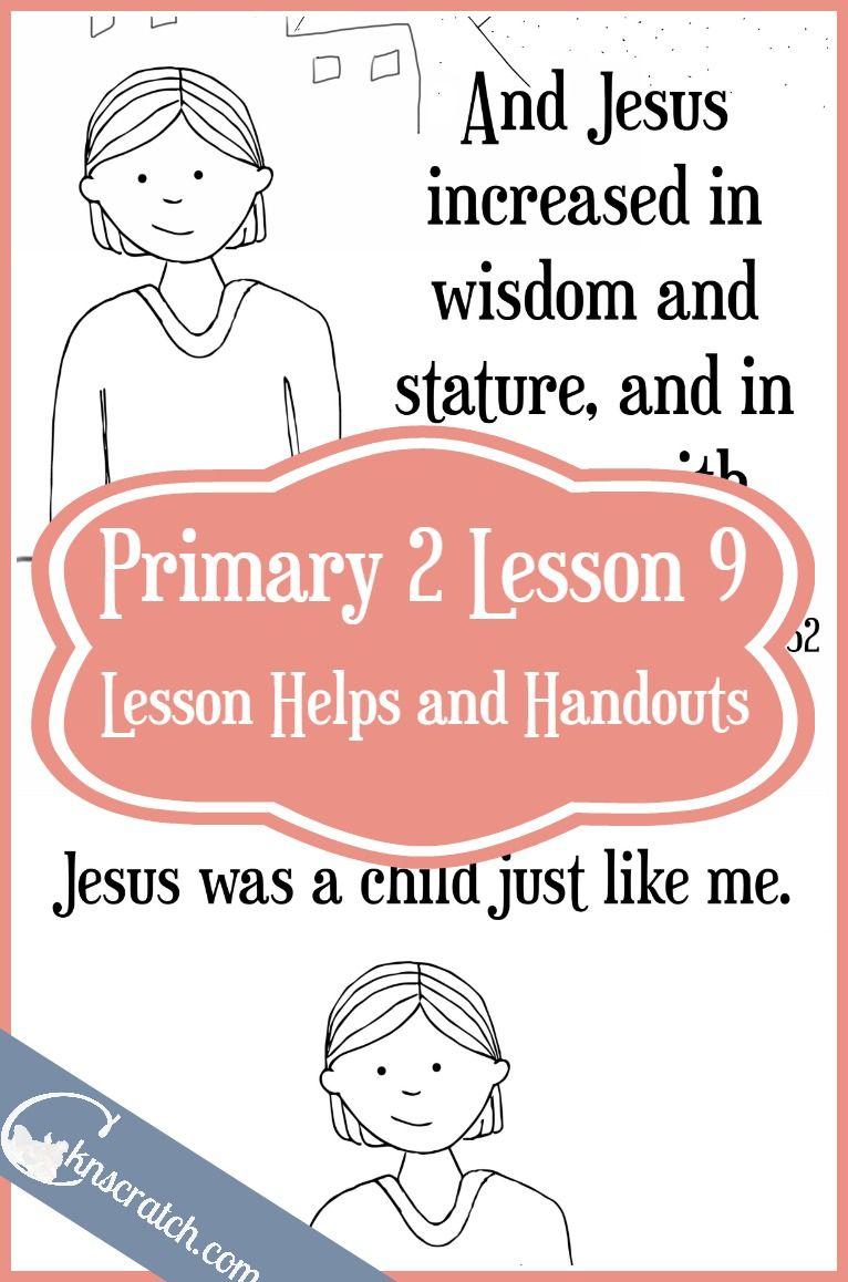 Lesson 9: Jesus Christ Was a Child like Me | LDS Stuff | Pinterest ...