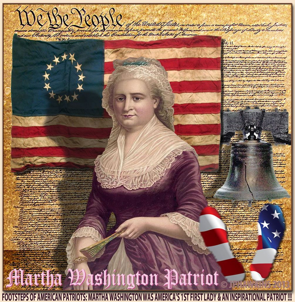 Martha Washington was an inspirational patriot and Americas first