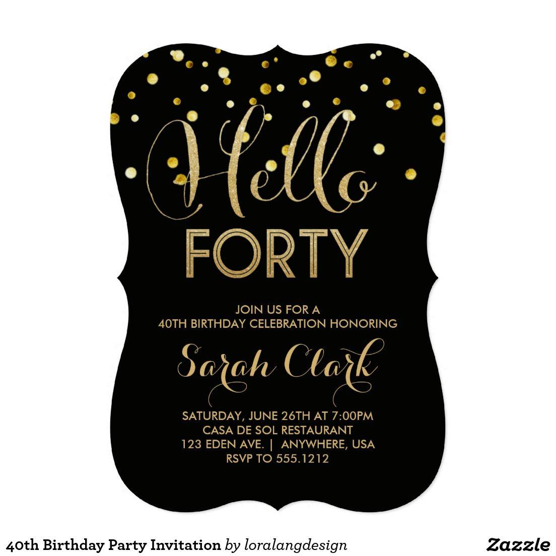 40th Birthday Party Invitation | 40th birthday parties, 40 ...